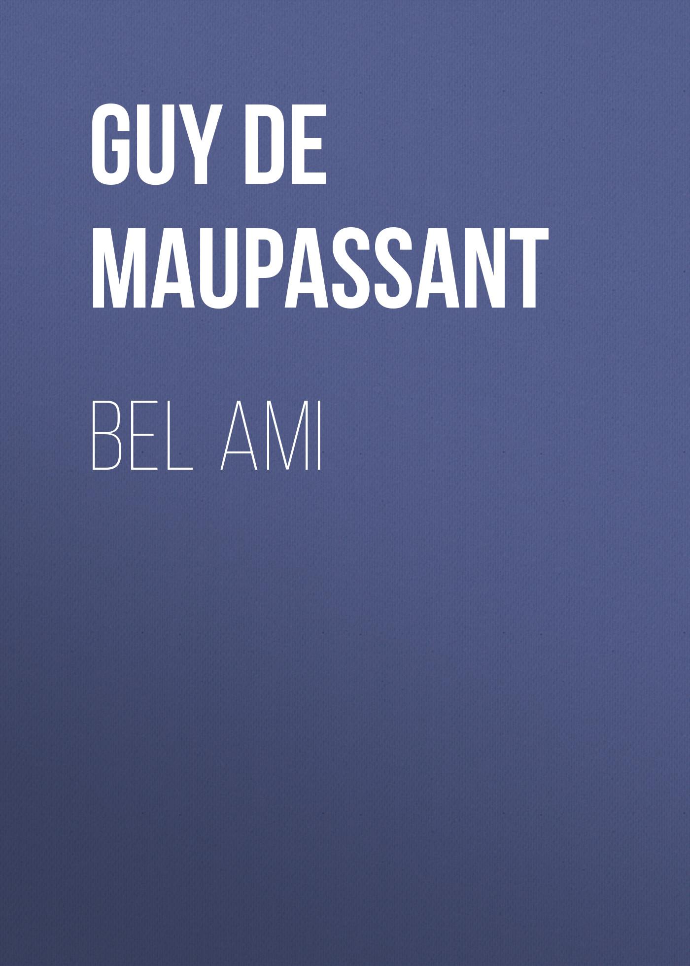 Ги де Мопассан Bel Ami hermes bel ami