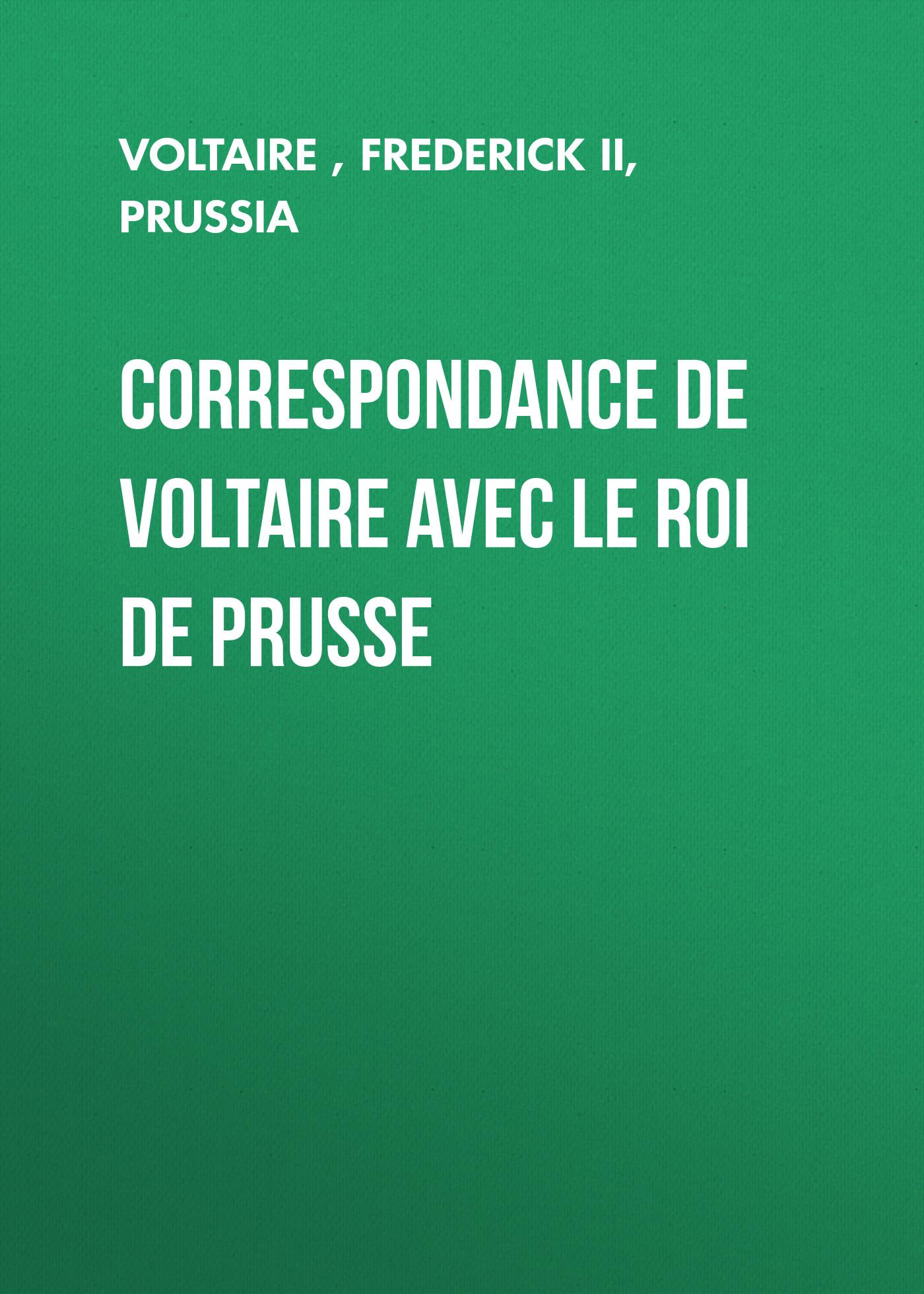 Вольтер Correspondance de Voltaire avec le roi de Prusse enigma enigma le roi est mort vive le roi iii lp
