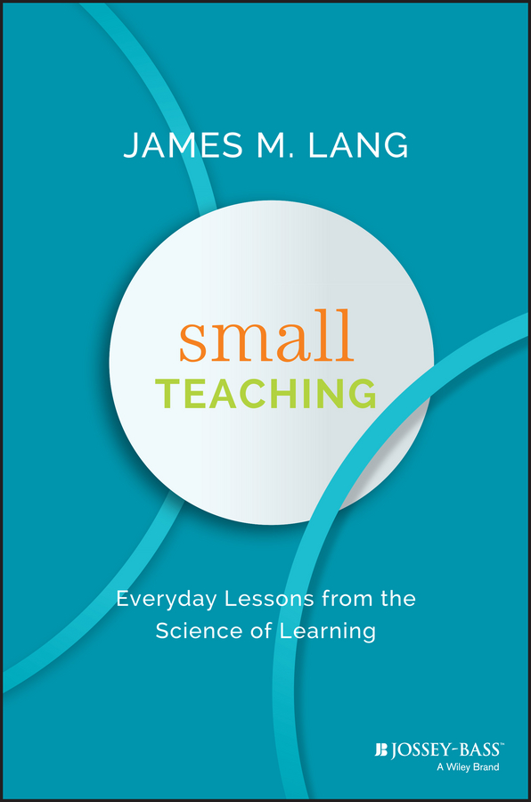 James Lang M. Small Teaching. Everyday Lessons from the Science of Learning allan roth s how a second grader beats wall street golden rules any investor can learn