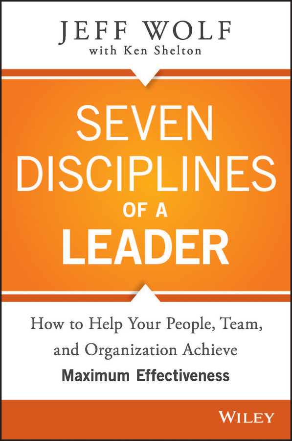 Jeff Wolf Seven Disciplines of A Leader цена