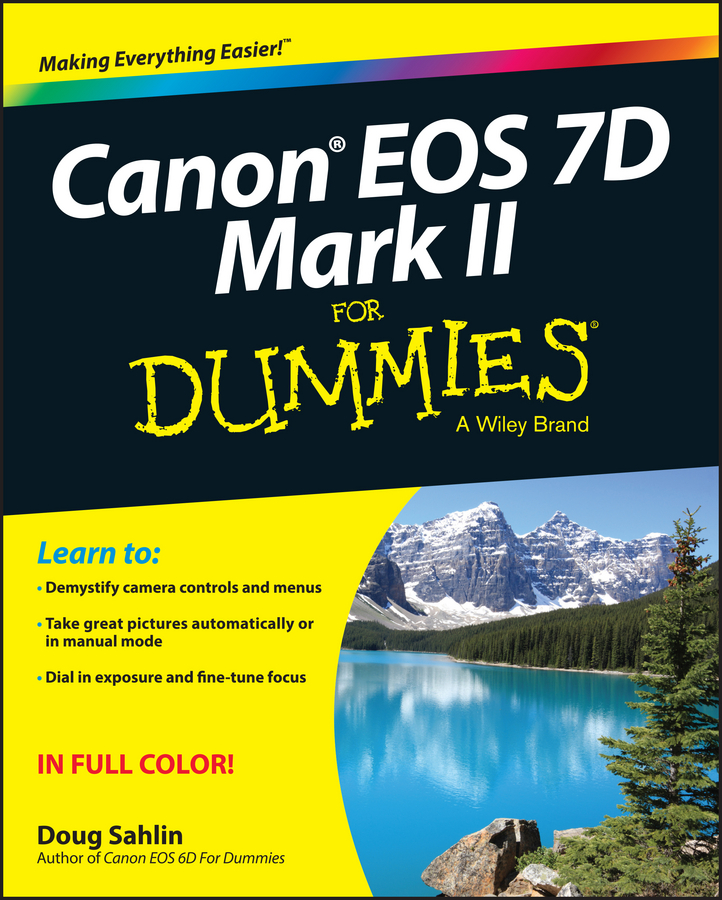 Doug Sahlin Canon EOS 7D Mark II For Dummies viltrox mc c3 1 2 lcd digital timer remote control for canon 7d 50d 1d d60 black 2 x aaa