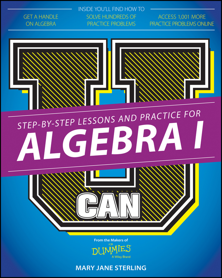 Mary Jane Sterling U Can: Algebra I For Dummies investigating problems pertaining to concord