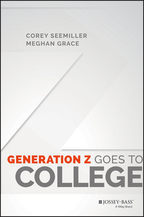 Corey Seemiller Generation Z Goes to College