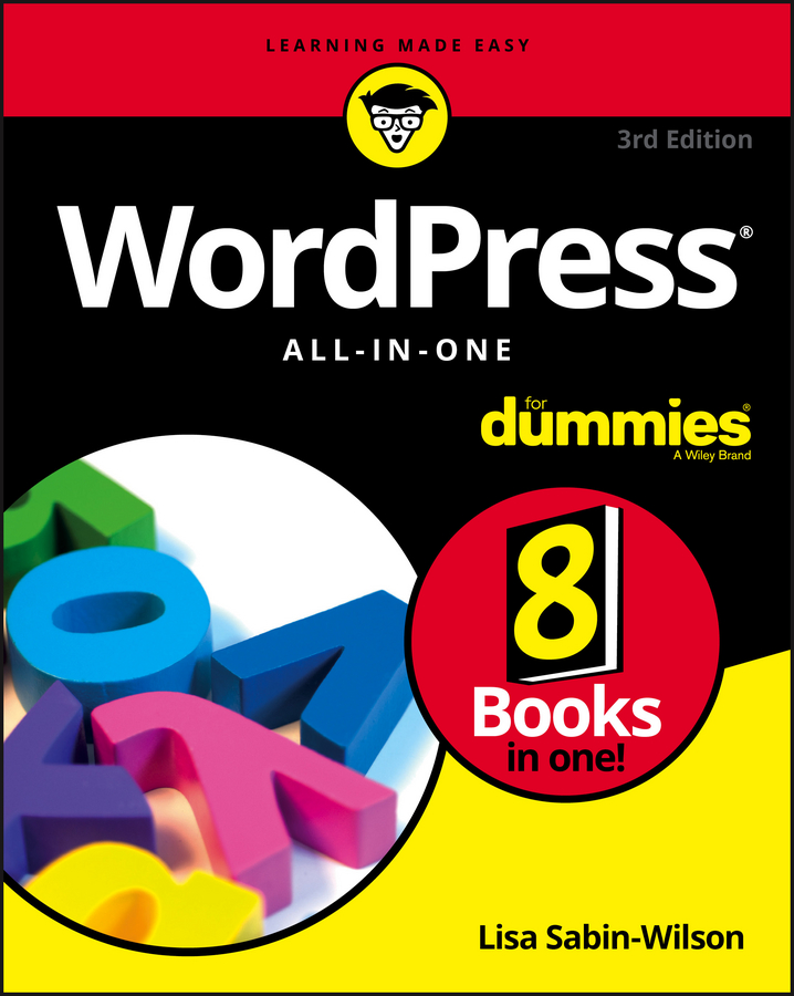 Lisa Sabin-Wilson WordPress All-in-One For Dummies woody leonhard windows 10 all in one for dummies