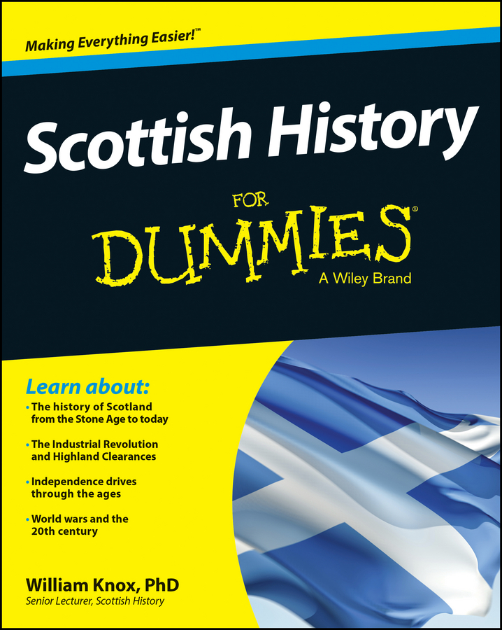 William Knox Scottish History For Dummies mike cronin irish history for dummies