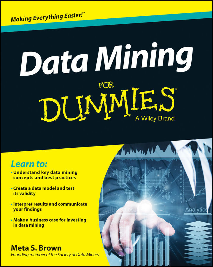 Meta Brown S. Data Mining For Dummies enrico seib data mining methoden in der simulation