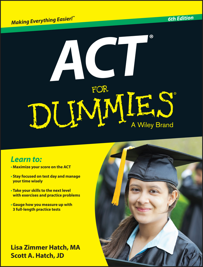 Scott Hatch A. ACT For Dummies hsieh arthur emt exam for dummies with online practice