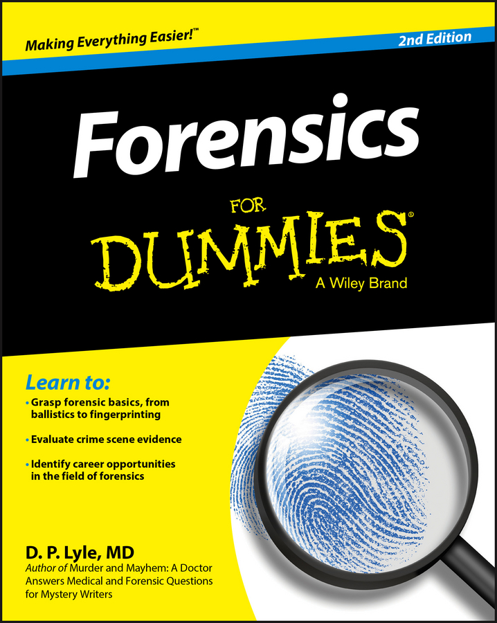 Douglas Lyle P. Forensics For Dummies introduction to environmental forensics