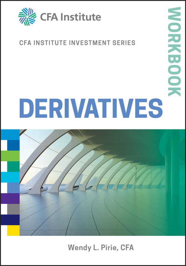 Wendy Pirie L. Derivatives Workbook mark zyla l fair value measurement practical guidance and implementation