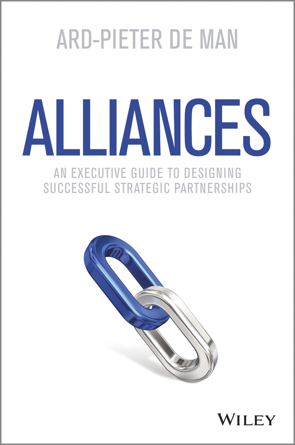 Ard-Pieter Man de Alliances. An Executive Guide to Designing Successful Strategic Partnerships strategic alliances in the software industry