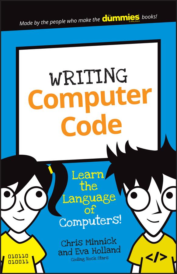 Фото - Chris Minnick Writing Computer Code. Learn the Language of Computers! jody lynn nye higher mythology