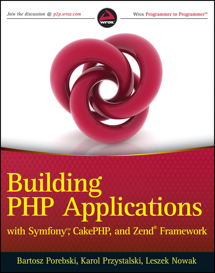 Bartosz Porebski Building PHP Applications with Symfony, CakePHP, and Zend Framework david farrusseng metal organic frameworks applications from catalysis to gas storage