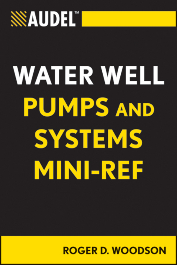 Roger Woodson D. Audel Water Well Pumps and Systems Mini-Ref factory outlets 11 inch one quick connector outlet water purifier to increase ph alkaline common water filter