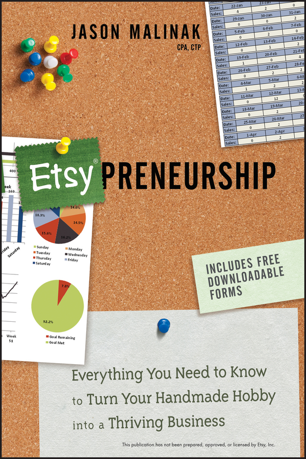 Jason Malinak Etsy-preneurship. Everything You Need to Know to Turn Your Handmade Hobby into a Thriving Business weide analong business fashion