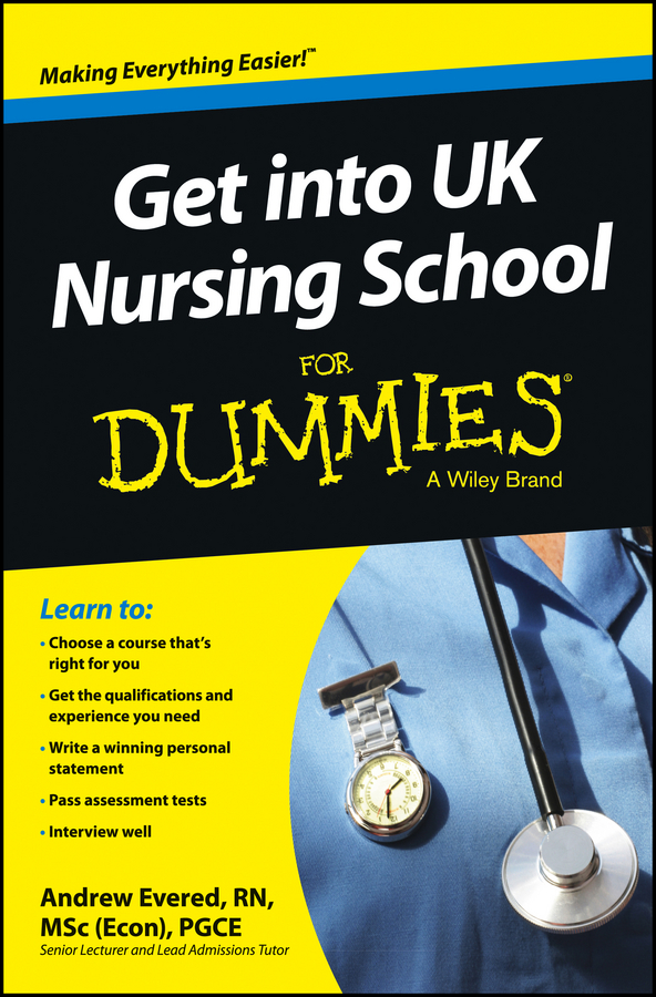 Andrew Evered Get into UK Nursing School For Dummies meeking darryl how to succeed at the medical interview