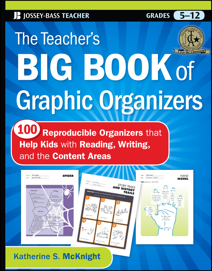 Katherine McKnight S. The Teacher's Big Book of Graphic Organizers. 100 Reproducible Organizers that Help Kids with Reading, Writing, and the Content Areas katherine mcknight s the teacher s big book of graphic organizers 100 reproducible organizers that help kids with reading writing and the content areas