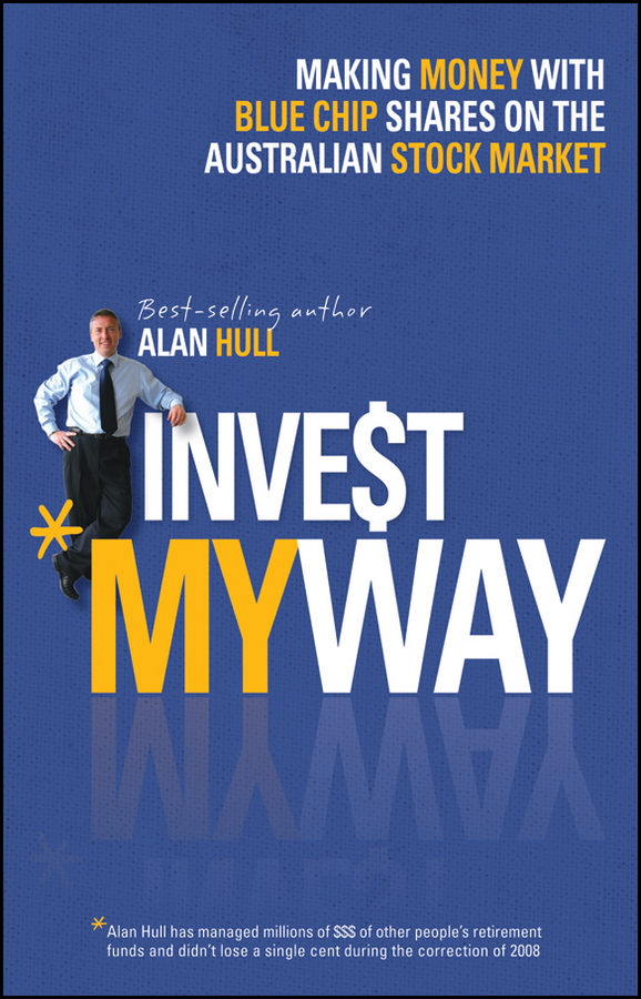 Alan Hull Invest My Way. The Business of Making Money on the Australian Share Market with Blue Chip Shares sketches in lavender blue and green