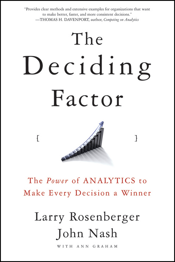 John Nash The Deciding Factor. The Power of Analytics to Make Every Decision a Winner information management in diplomatic missions