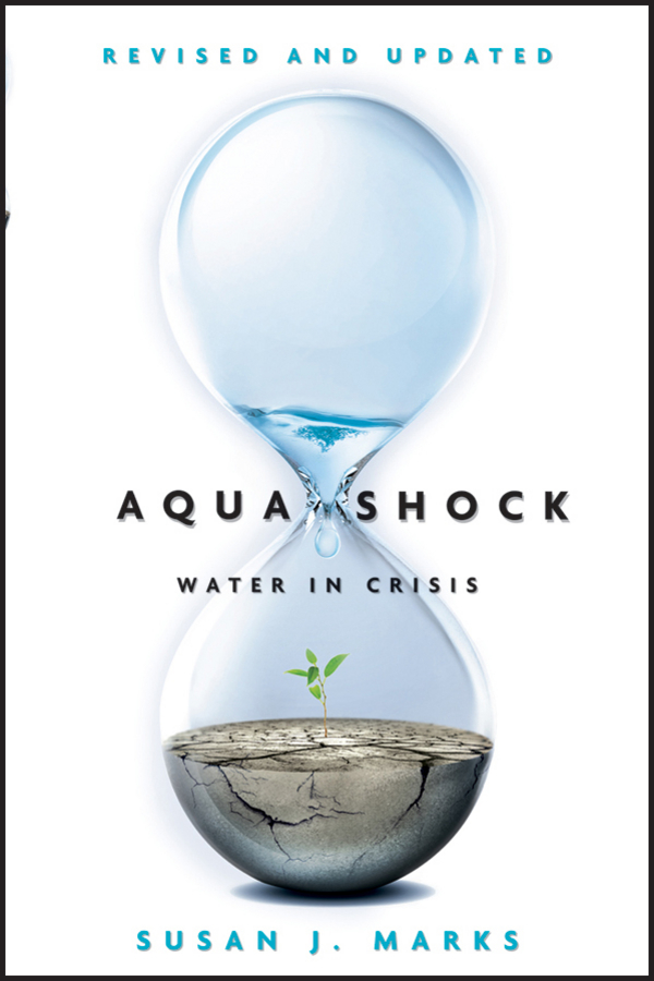 Susan Marks J. Aqua Shock, Revised and Updated. Water in Crisis toothbrush dental care teeth oral irrigator water flosser portable pick water destroy bacteria power water jet aqua 360 gess