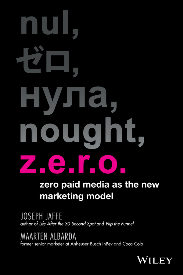 Joseph Jaffe Z.E.R.O. Zero Paid Media as the New Marketing Model mg assembly model 1 100 strike gundam techmarine custom action figure robots anime assembled the yearning for peace in the world