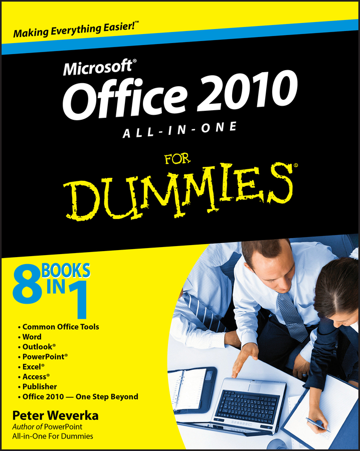Peter Weverka Office 2010 All-in-One For Dummies word 2010 elearning kit for dummies
