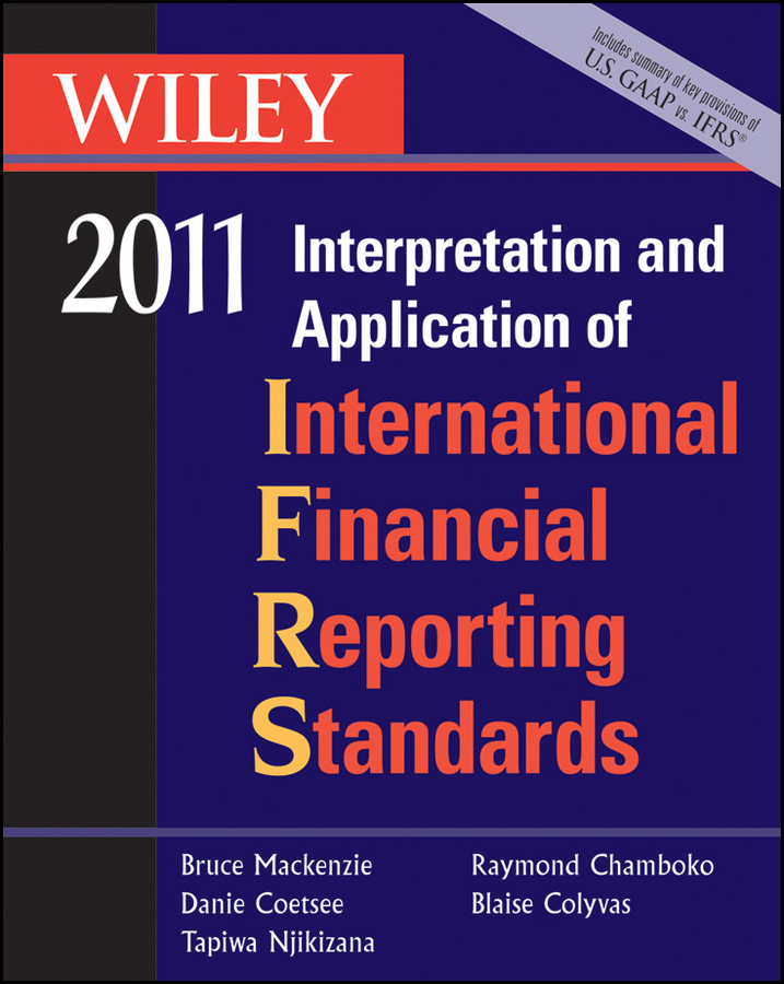 Bruce Mackenzie Wiley Interpretation and Application of International Financial Reporting Standards 2011 standards in education pb