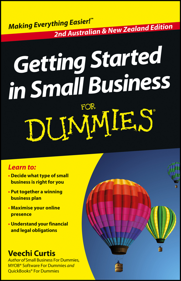 Veechi Curtis Getting Started in Small Business For Dummies taking your tennis on tour the business science and reality of going pro