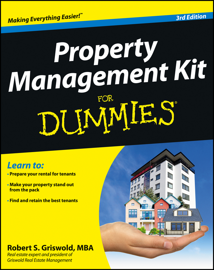Robert Griswold S. Property Management Kit For Dummies alan romero r property law for dummies isbn 9781118503232