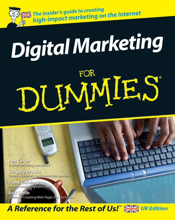 Gregory Brooks Digital Marketing For Dummies carolyn tate marketing your small business for dummies