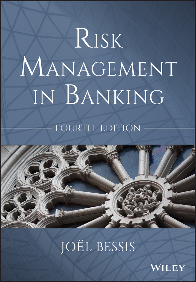 Joel Bessis Risk Management in Banking vince boberski community banking strategies steady growth safe portfolio management and lasting client relationships isbn 9780470879207