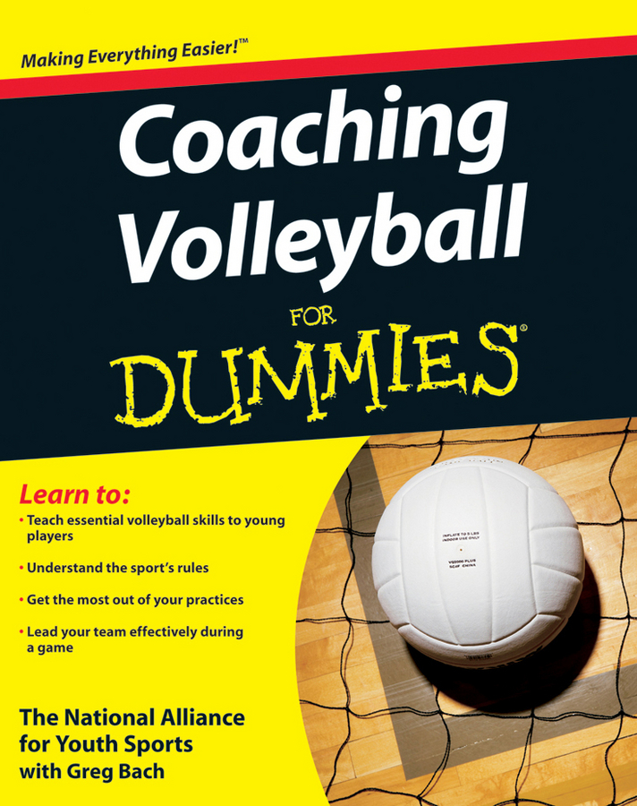 The National Alliance For Youth Sports Coaching Volleyball For Dummies the national alliance for youth sports coaching volleyball for dummies