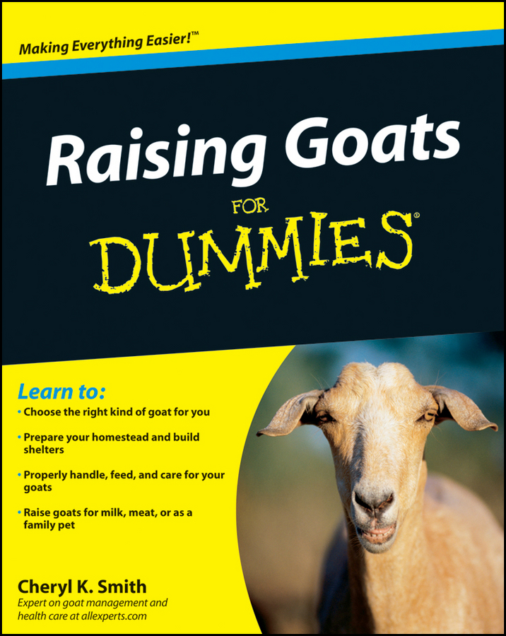 Cheryl Smith K. Raising Goats For Dummies cheryl smith k raising goats for dummies