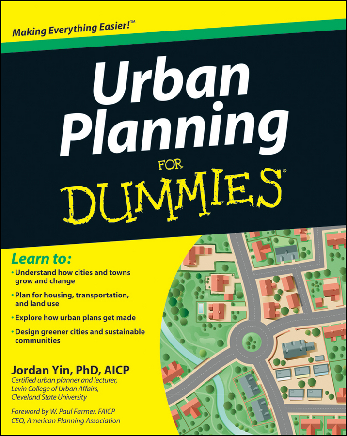 Jordan Yin Urban Planning For Dummies dixon david urban design for an urban century shaping more livable equitable and resilient cities