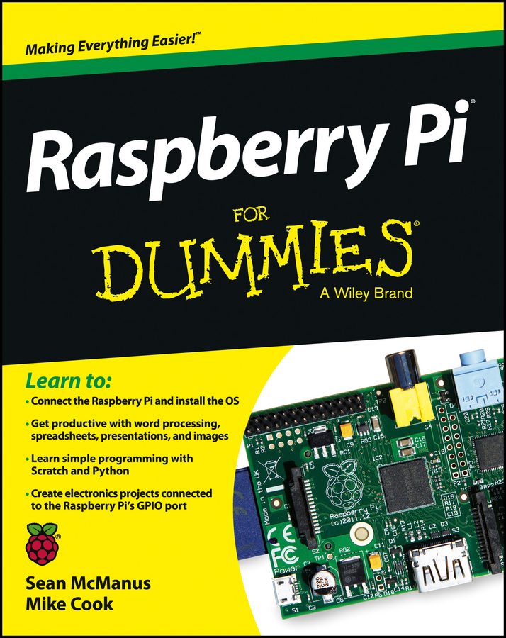 Sean McManus Raspberry Pi For Dummies raspberry pi starter kit raspberry pi 3 model b raspberry pi case box heat sink 5v 2 5a power adapter for raspberry pi 3 2