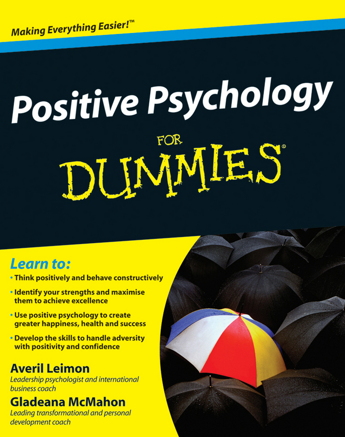 Gladeana McMahon Positive Psychology For Dummies gladeana mcmahon positive psychology for dummies