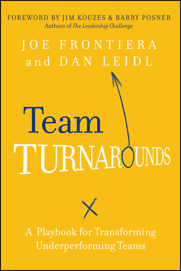 James M. Kouzes Team Turnarounds. A Playbook for Transforming Underperforming Teams harkaway n the blind giant how to survive in the digital age
