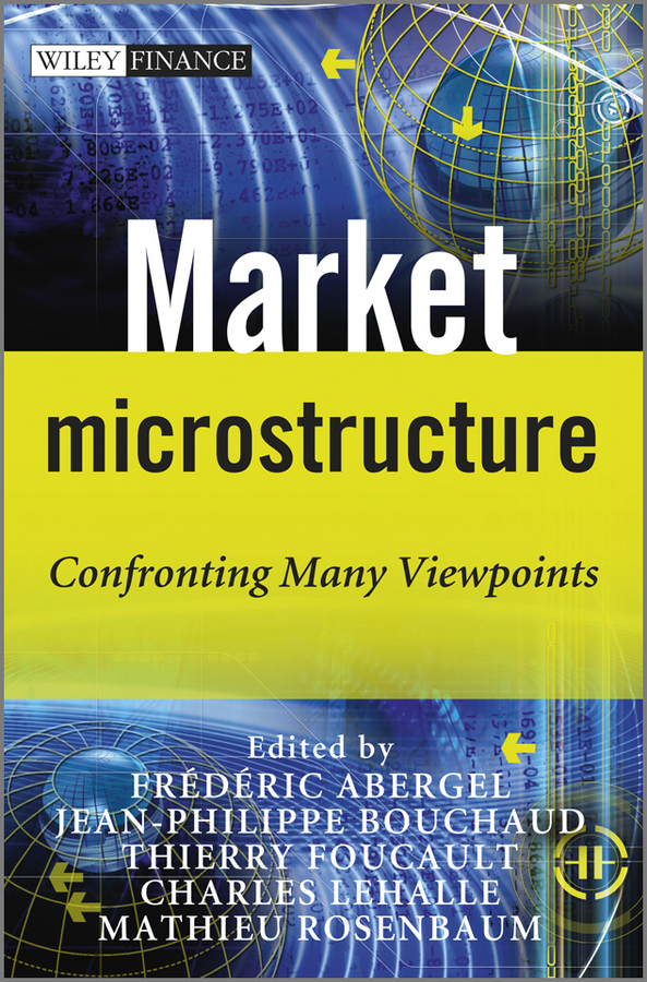 Jean-Philippe Bouchaud Market Microstructure. Confronting Many Viewpoints все цены