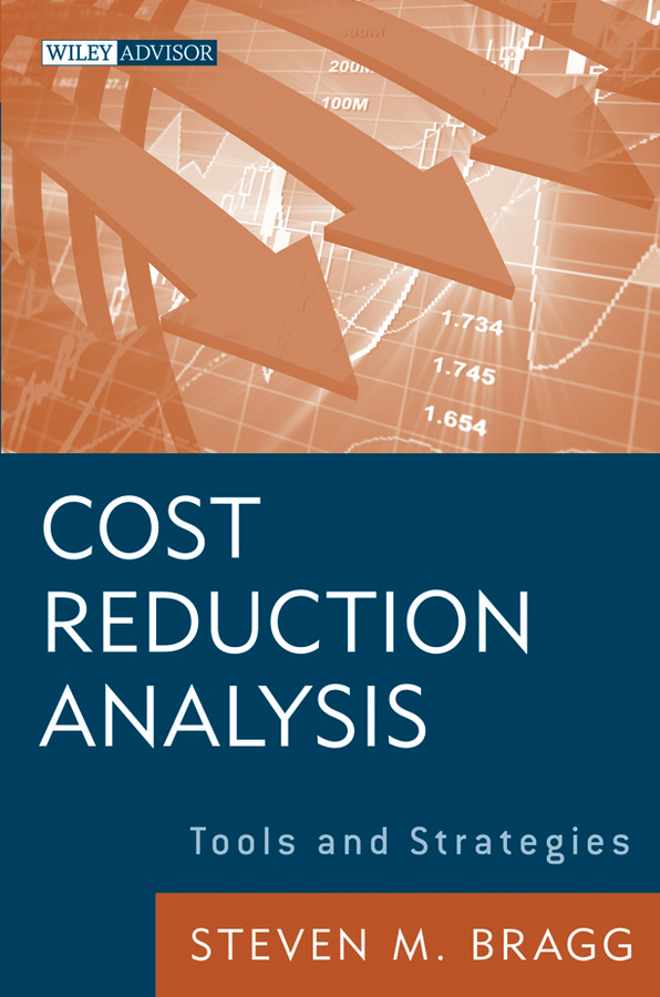 Steven Bragg M. Cost Reduction Analysis. Tools and Strategies how to be a young writer