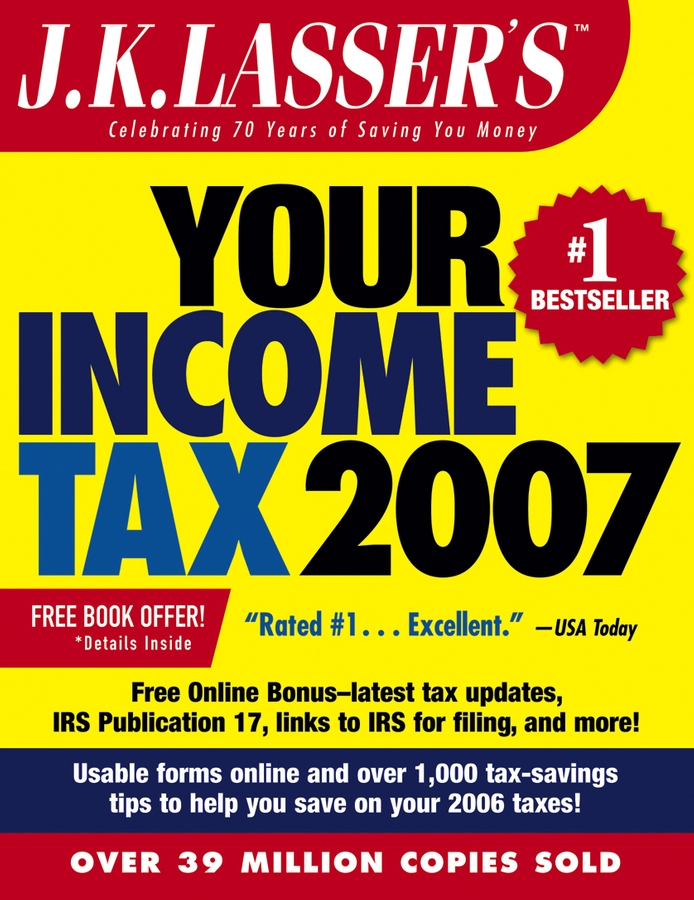 J.K. Institute Lasser J.K. Lasser's Your Income Tax 2007. For Preparing Your 2006 Tax Return j k institute lasser j k lasser s your income tax 2002