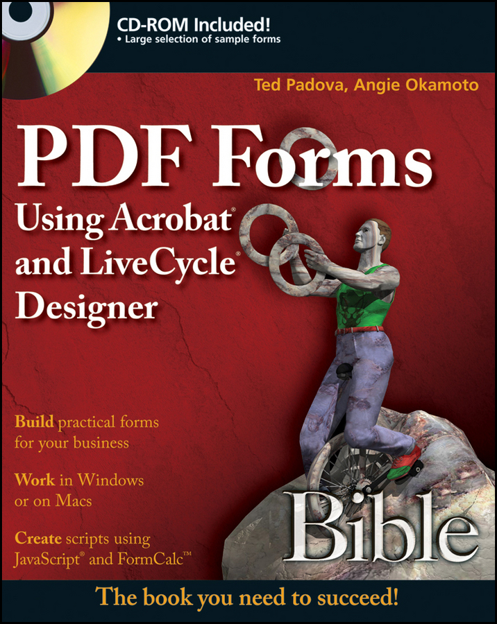 Ted Padova PDF Forms Using Acrobat and LiveCycle Designer Bible