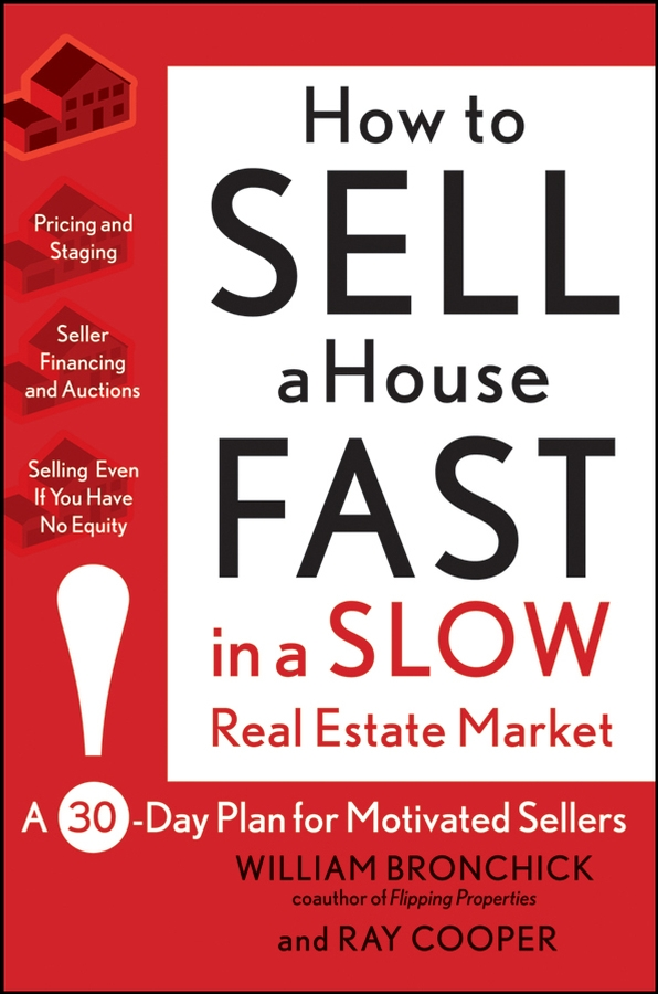 Фото - Ray Cooper How to Sell a House Fast in a Slow Real Estate Market. A 30-Day Plan for Motivated Sellers real madrid zalgiris kaunas