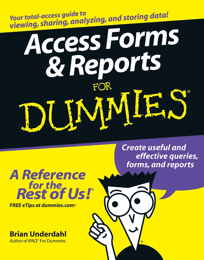 Brian Underdahl Access Forms and Reports For Dummies