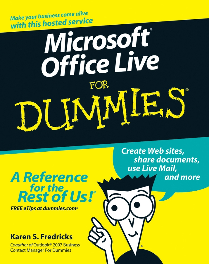 Karen Fredricks S. Microsoft Office Live For Dummies