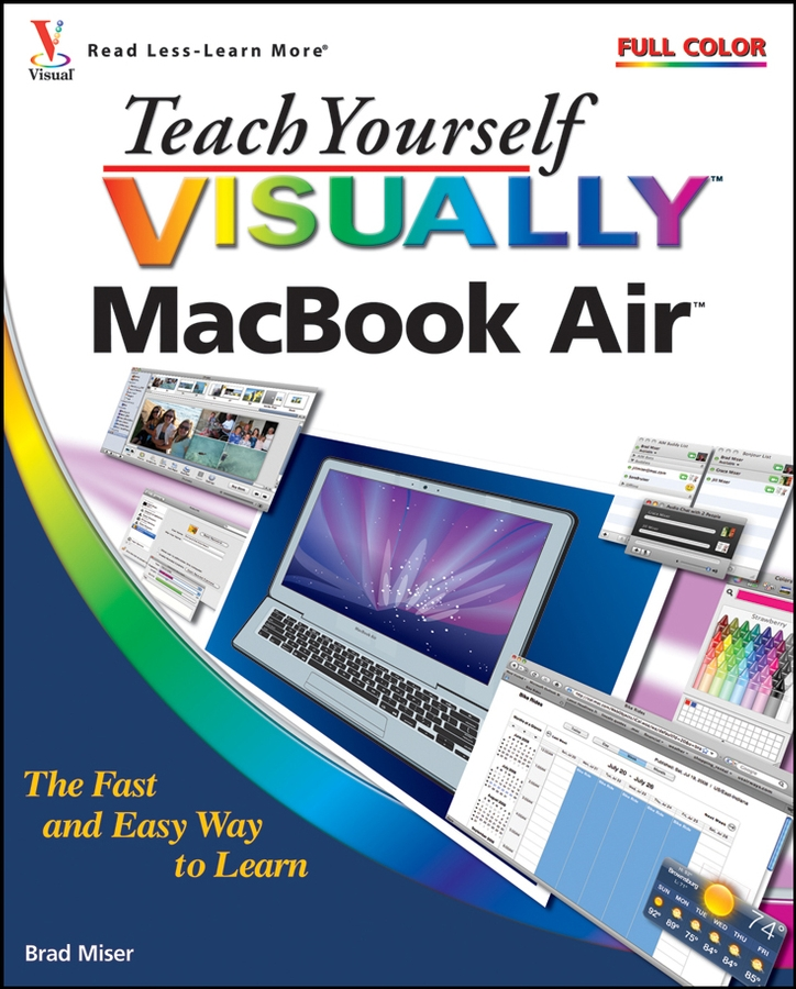 Brad Miser Teach Yourself VISUALLY MacBook Air brad miser teach yourself visuallytm macbook®