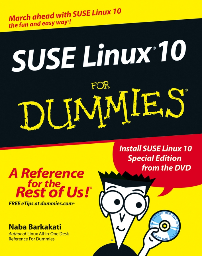 Naba Barkakati SUSE Linux 10 For Dummies