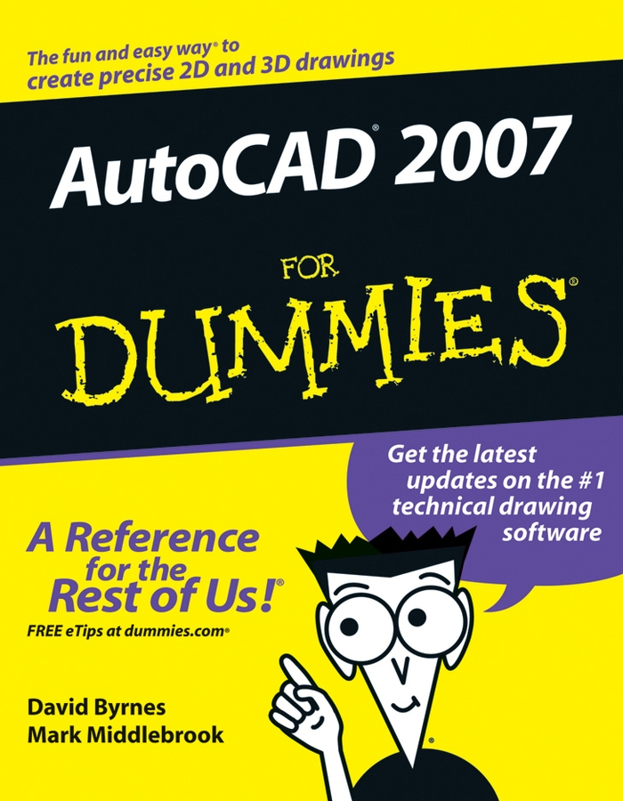 David Byrnes AutoCAD 2007 For Dummies david byrnes autocad 2007 for dummies