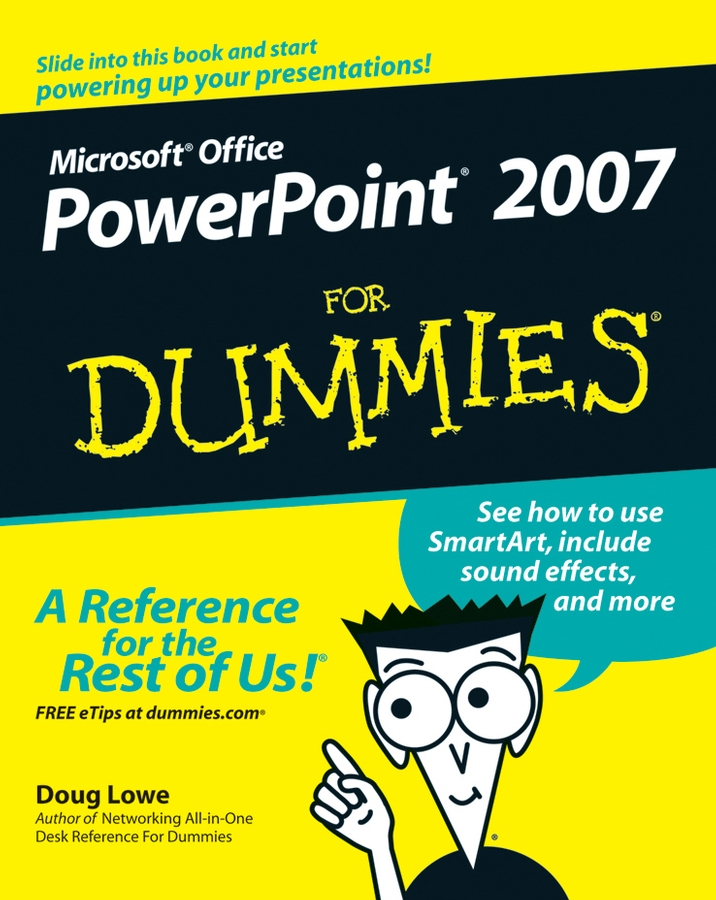Doug Lowe PowerPoint 2007 For Dummies bud smith e creating web pages for dummies