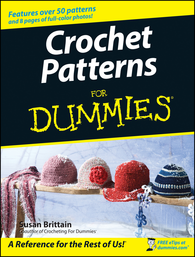Susan Brittain Crochet Patterns For Dummies scarves to crochet