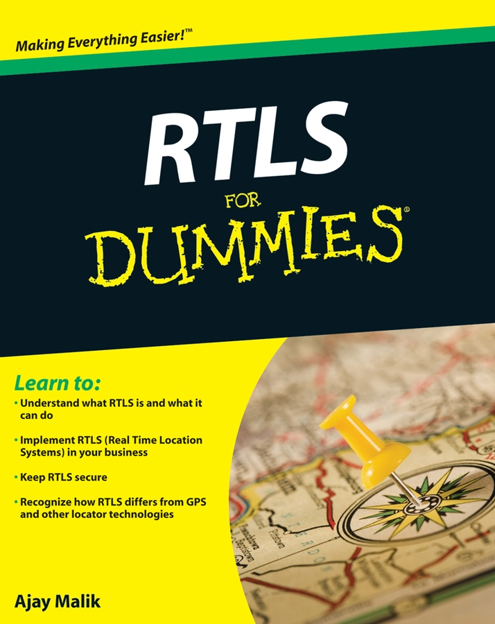 Ajay Malik RTLS For Dummies