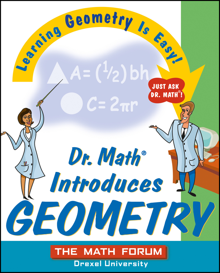 The Forum Math Dr. Math Introduces Geometry. Learning Geometry is Easy! Just ask Dr. Math! math science workout act 3ed